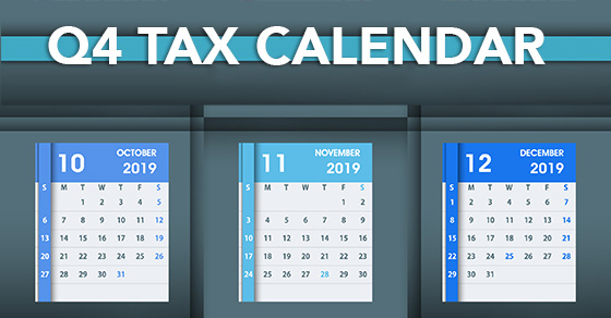 tax-related deadlines fourth quarter 2019